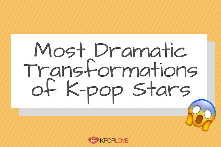 7 K-pop Stars who Showed the Most Dramatic Transformations