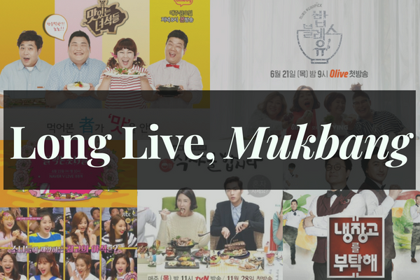 [OPINION] Long Live, Mukbang