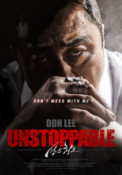 The Film Unstoppable Directed By Don Lee Will Open In Theaters Across North American Starting On November 30