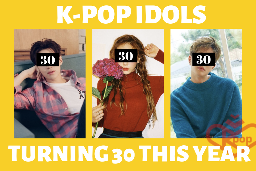 K-Pop Idols Who Turn 30 in 2019